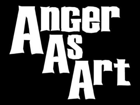 Anger As Art- The Crush