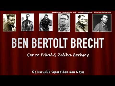 Genco Erkal \u0026 Zeliha Berksoy - Üç Kuruşluk Opera'dan Son Deyiş [  © 1992 Kalan Müzik ]