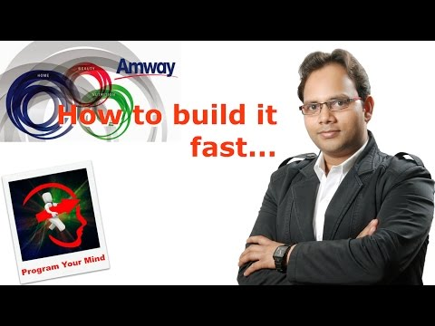 How to build your Amway Business fast [Hindi]