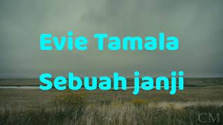 Download Lagu Evie Tamala - Sebuah janji mp3