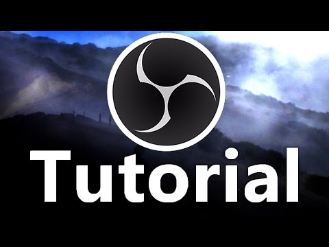 Open Broadcaster Software Tutorial (German)