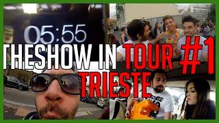 Un Pullman di Pazzi per Trieste - THESHOW IN TOUR #1 [Trieste] - deSciò