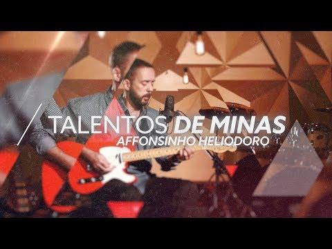 AFFONSINHO HELIODORO | Talentos de Minas (Episódio 5)