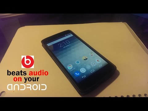 How To Install Beats Audio Drivers Onto Your Android!