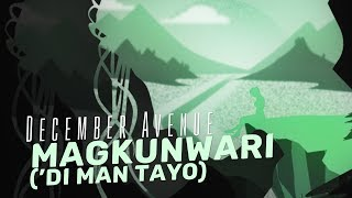 December Avenue - Magkunwari ('Di Man Tayo) [TODA One I Love Official Soundtrack]