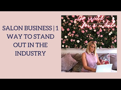 salon-business-|-1-way-to-stand-out-in-the-industry