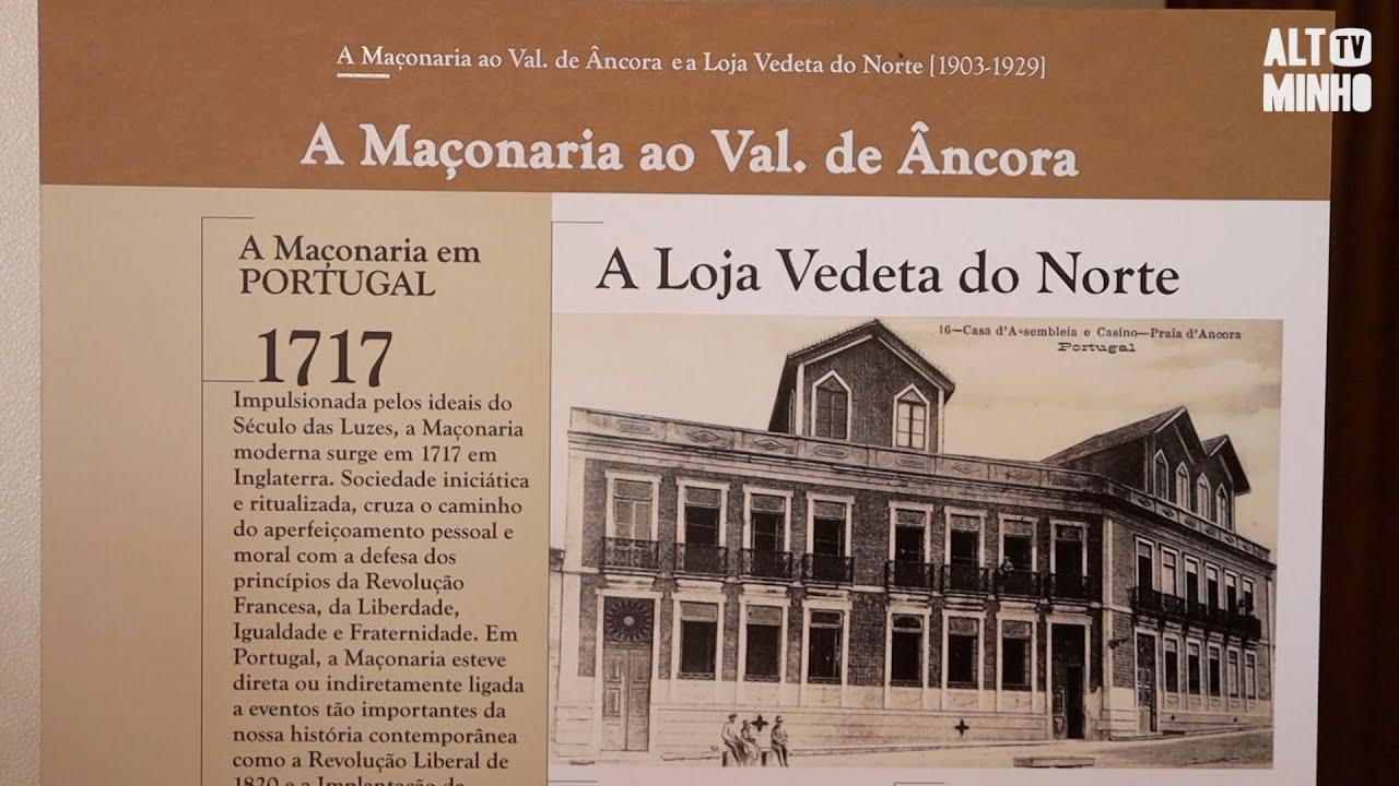 Exposição sobre a Maçonaria e a Loja Vedeta do Norte em Vila Praia de Âncora   Altominho TV
