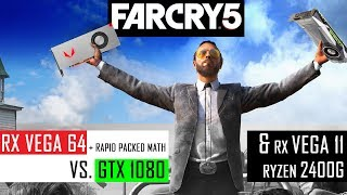 FAR CRY 5: RX VEGA 64 & Rapid Packed Math vs. GTX 1080 (ft. RX Vega 11/2400G)