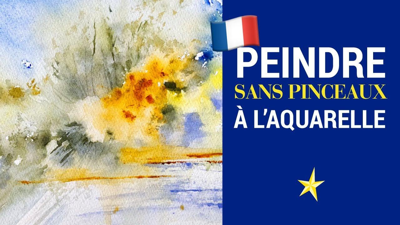 Peindre A L Aquarelle Sans Pinceaux Version Francaise Youtube