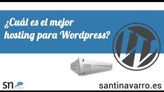 ¿Cuál es el mejor hosting para Wordpress? - 2016