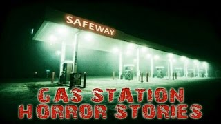 3 True HORRIFYING and INTENSE Gas Station Horror Stories | Scary Gas Station Encounters