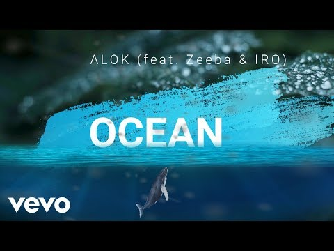 Alok Zeeba and IRO - Ocean   Radio Edit
