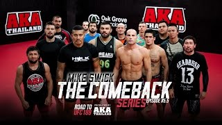 mike swick the comeback ep 5 5 the hulk joins the grind road to ufc 189
