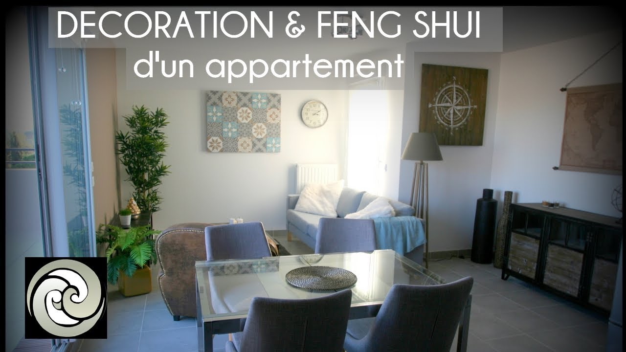 Décoration & Feng Shui d\'un appartement - YouTube