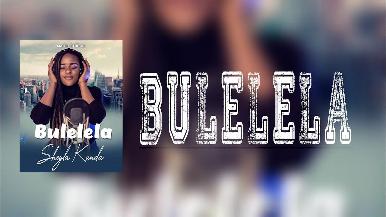 Download BULELELA | SOEUR RACHEL KUNDA