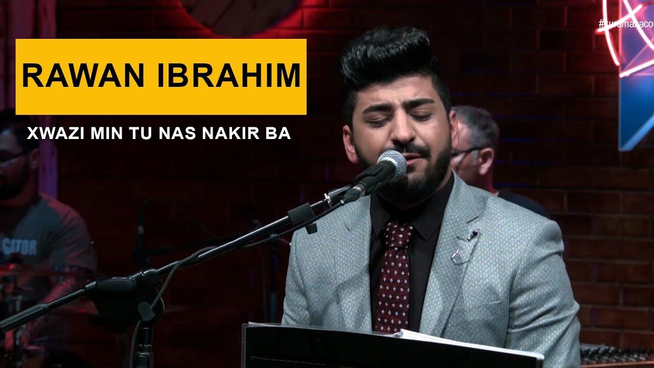 Rawan Ibrahim - Xwazi Min Tu Nas Nakir Ba (Kurdmax Acoustic)