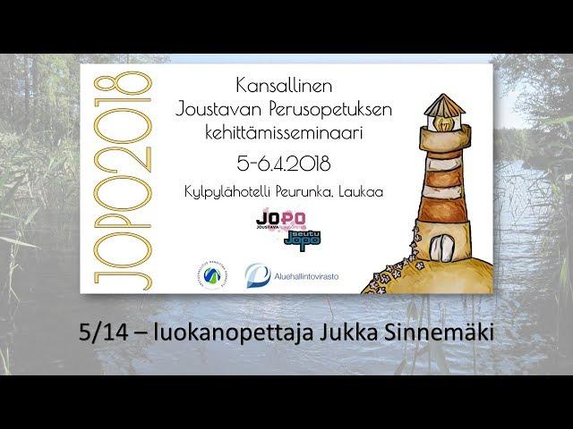 JOPO2018 - osa 5/14 - Jukka Sinnemäki, Mikä lasta liikuttaa?