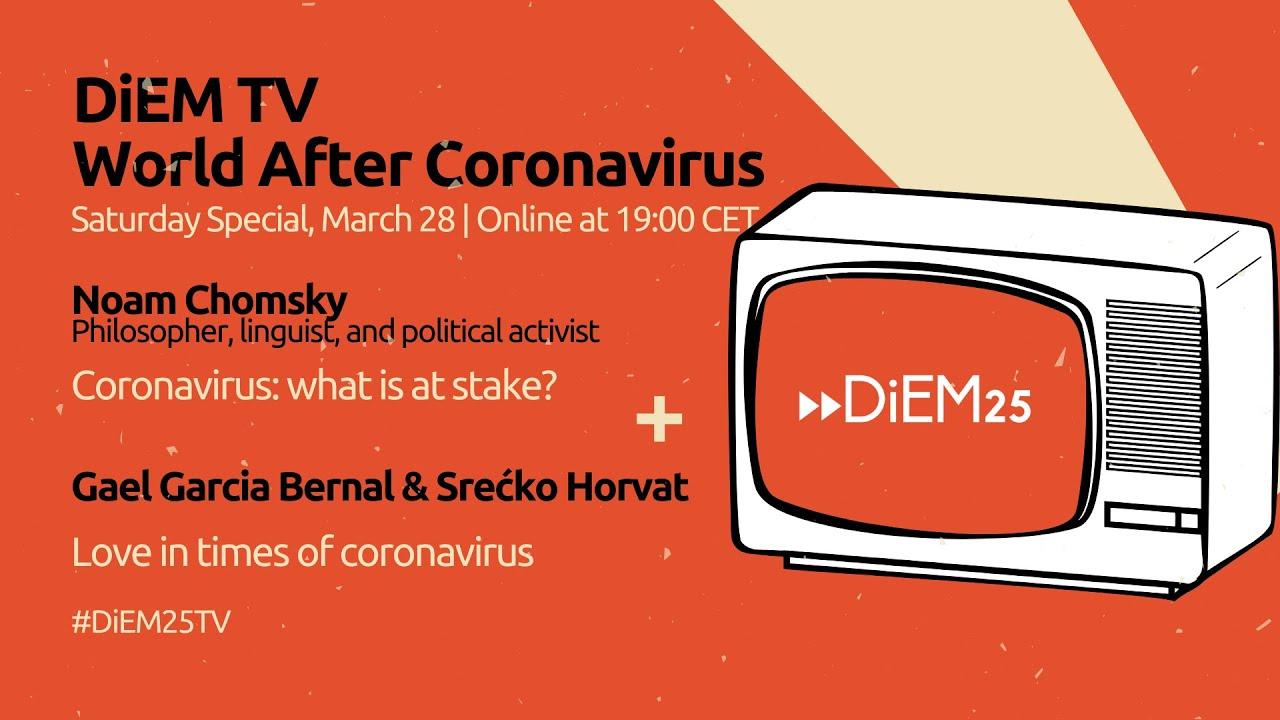 Gael Garcia Bernal and Srećko Horvat: Love in Times of Coronavirus | DiEM25 TV