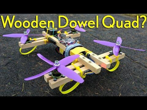 Wooden Dowel Drone?