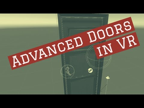 sc 1 st  Reddit & Unity3D SteamVR - Virtual Reality Doors - Advanced : SteamVR