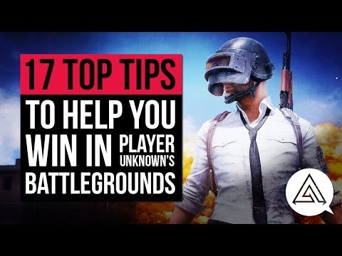 17 Tips to Help You Win in PLAYERUNKNOWN'S BATTLEGROUNDS
