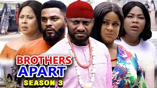 BROTHERS APART SEASON 3 - Yul Edochie New Movie 2020 Latest Nigerian Nollywood Movie Full HD