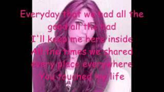 I'll Always remember you - Miley Cyrus / Hannah Montanan forever lyrics