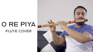 O Re Piya   AAJA NACHLE   Flute Cover   Saregama on Flute   Rahat Fateh Ali Khan