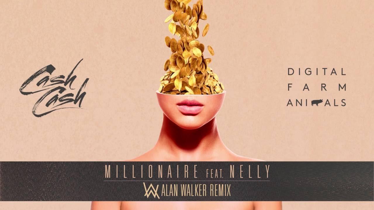 Cash Cash & Digital Farm Animals - Millionaire (ft. Nelly) |Alan Walker Remix