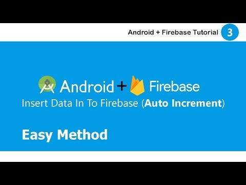 How To Insert Data In To Firebase As Auto Increment In Android ||  Auto Increment || Firebase #3