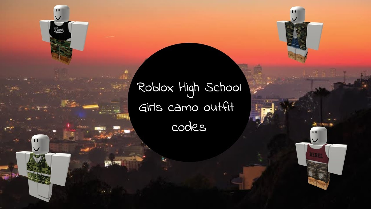 roblox high school - 10 camo outfit codes