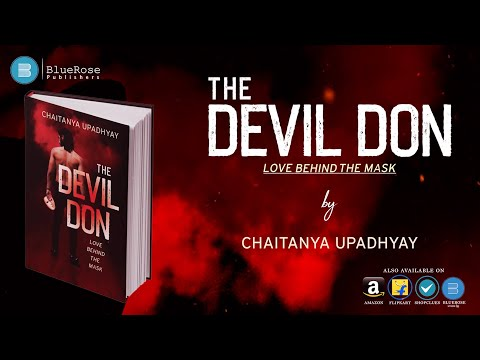 The Devil Don (Love Behind The Mask)  By  Chaitanya Upadhyay