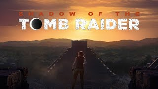 Shadow of The Tomb Raider #21 (Fin+Fin Post-Crédits / Playthrough FR)