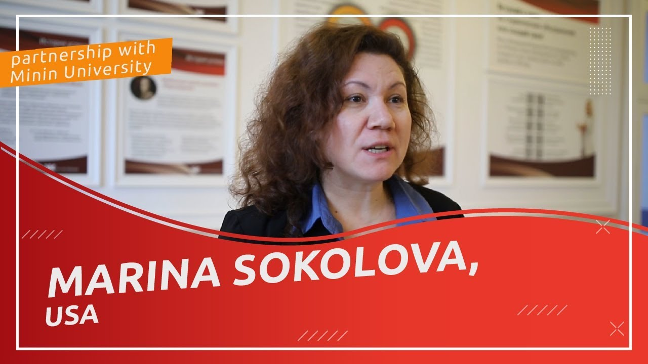 Marina Sokolova  (USA) about partnership with Minin University