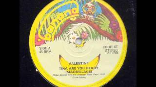 Valentine  -  Tina Are You Ready 1983