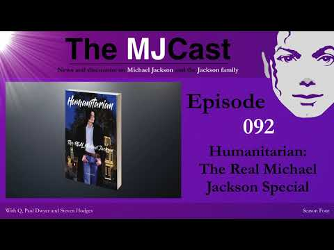 The MJCast - Episode 092: Humanitarian: The Real Michael Jackson Special