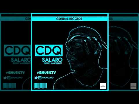 CDQ - Salaro (Prod. MasterKraft) (OFFICIAL AUDIO 2015)