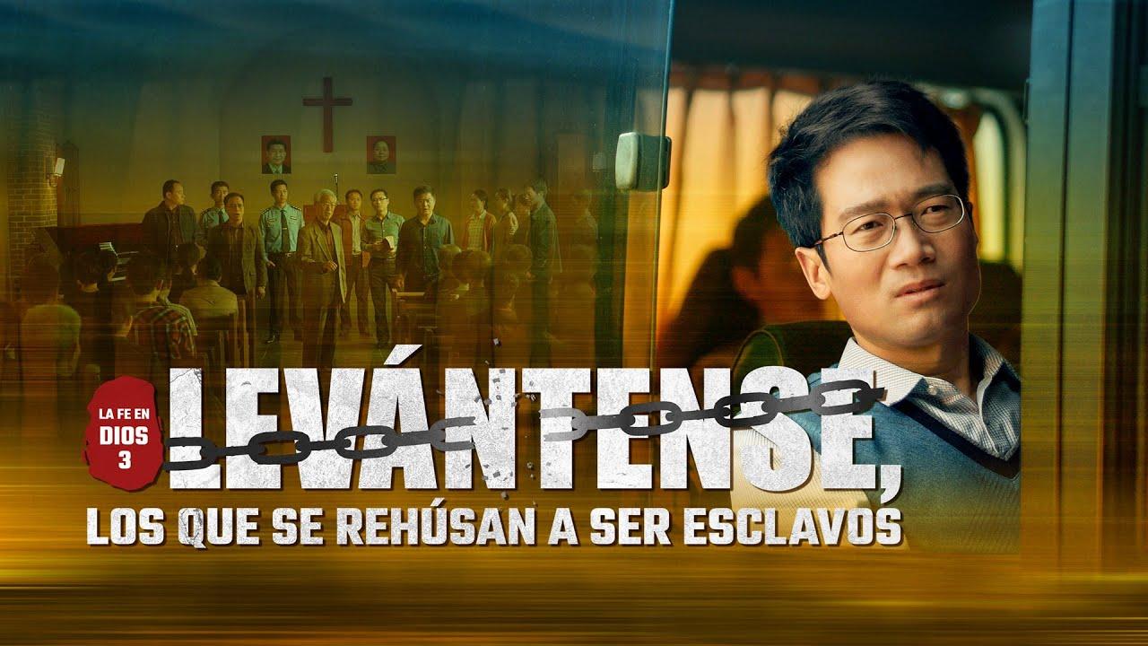 Película cristiana completa   La fe en Dios 3: Levántense, los que se rehúsan a ser esclavos