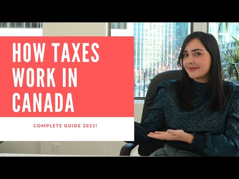 HOW TAXES WORK IN CANADA