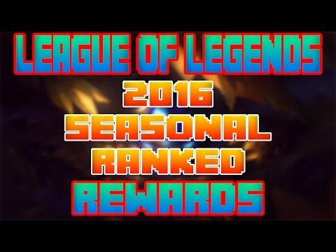 2016 Seasonal Rewards Ranked | League of Legends | Patch 6.20