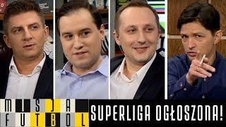 MISJA FUTBOL - SUPERLIGA OGŁOSZONA! UEFA NA WOJNIE Z KLUBAMI - BOREK, SMOKOWSKI, ROKUSZEWSKI I PIELA