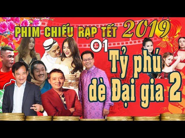 Hài Tết 2019 | Tỷ Phú Đè Đại Gia 2 - Tập 1 | Phim Hài Tết Mới Nhất 2019 - Chiến Thắng, Quang Tèo