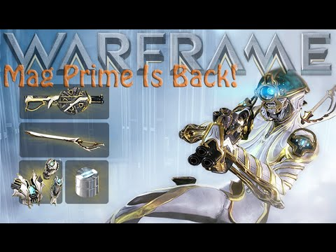 Warframe - Mag Prime Unsealed Has Arrived & Drop Locations