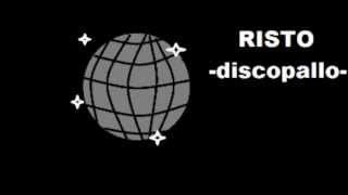 Repeat youtube video Risto, Discopallo