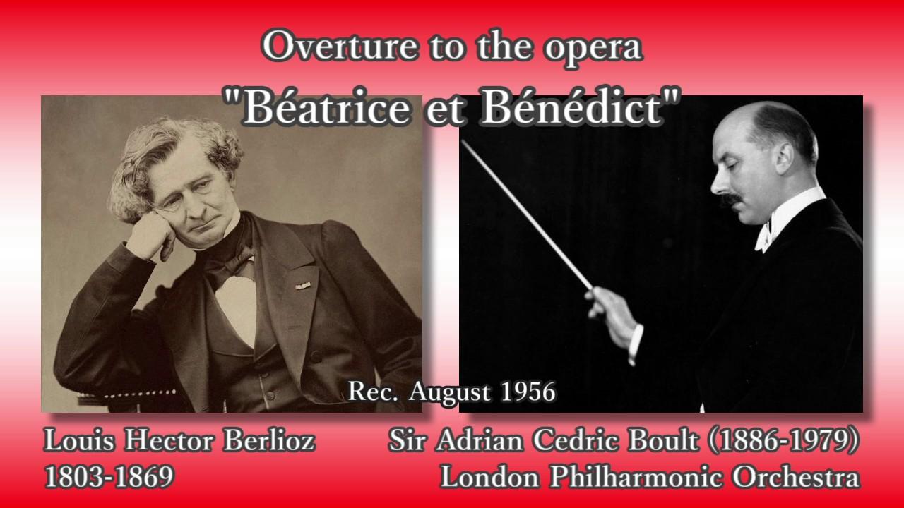Berlioz: Béatrice et Bénédict,...