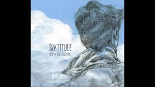 """Robert M.R. """"Gratitude"""" - All Of A Sudden (My Heart Sings)"""