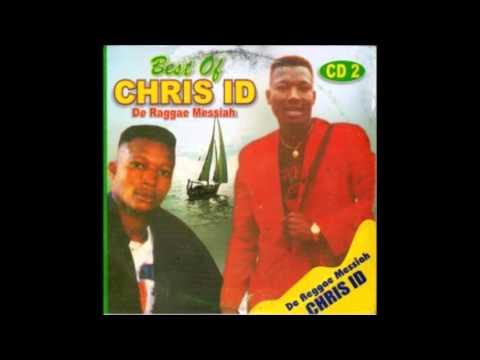 Best Of _ CHRIS ID -THE EDO RAGGAE MUSIC MESSIAH _ EDO MUSIC  MIXTAPE  001