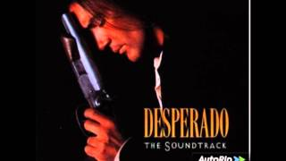 DESPERADO - FULL Original Movie Soundtrack OST - [HQ]