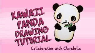 ❤ Kawaii Panda Drawing Tutorial ❤ [Collab ft Clarabella]