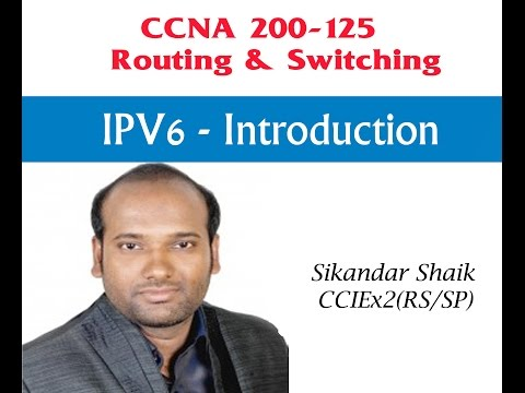 IPV6- Introduction - Video By Sikandar Shaik || Dual CCIE (RS/SP) # 35012